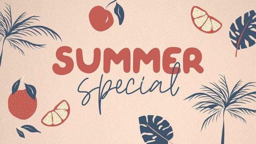 Summer Specials 2020